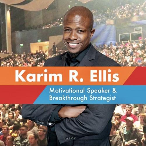 Karim R. Ellis — Motivational Speaker