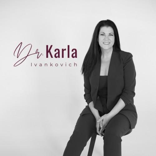 Dr. Karla Ivankovich — Motivational Speaker