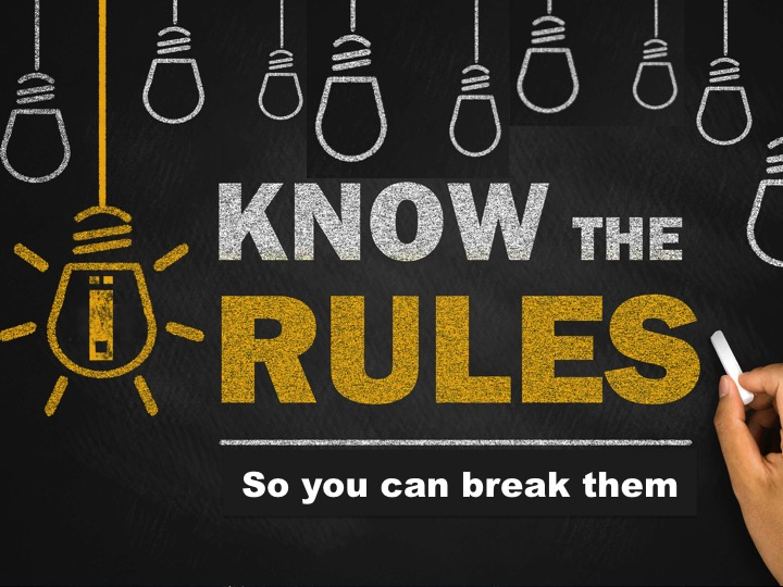 Shift Happens!® When Know The Rules So You Can Break Them.