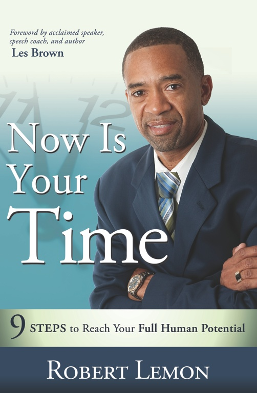 Now Is Your Time - Time Management/Self Management