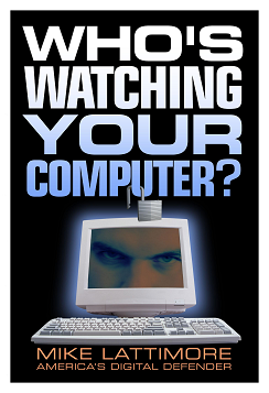 Who's Watching YOUR Computer?