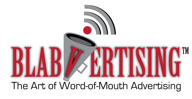 Blabvertising:The Art of Word of Mouth Marketing